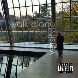 Versityle – Walk Alone